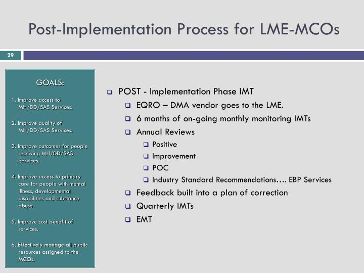 Post-Implementation Process for LME-MCOs