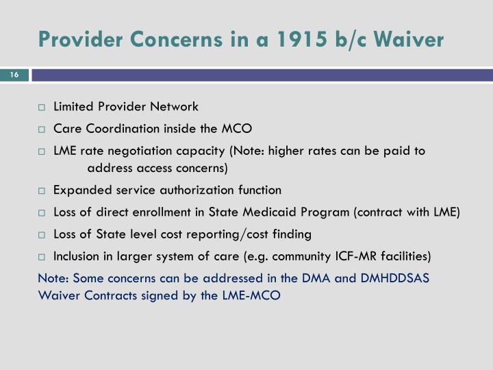 Provider Concerns in a 1915 b/c Waiver