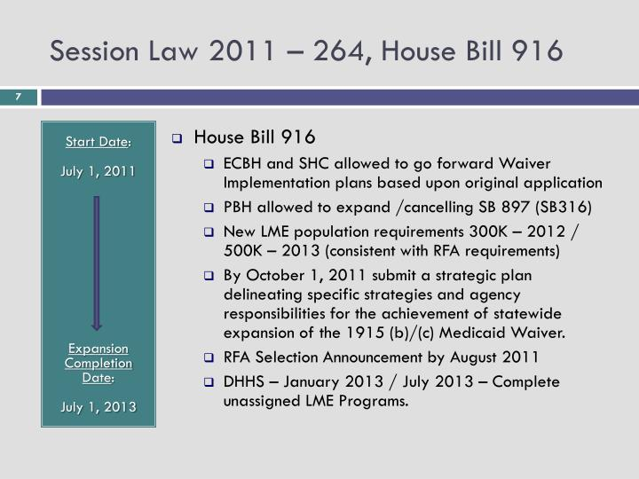 Session Law 2011 – 264, House Bill 916