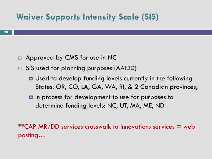 Waiver Supports Intensity Scale (SIS)