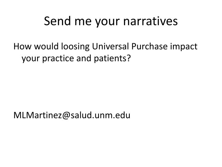 Send me your narratives