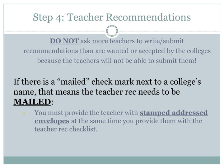 Step 4: Teacher Recommendations