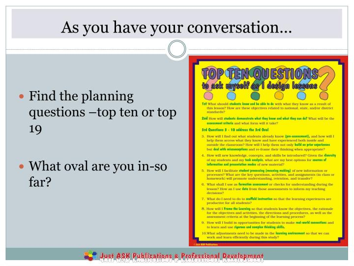 As you have your conversation…