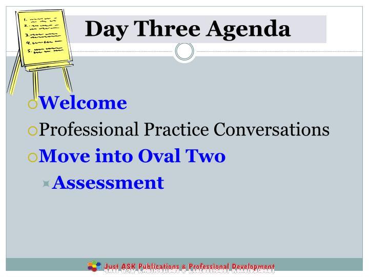 Day Three Agenda