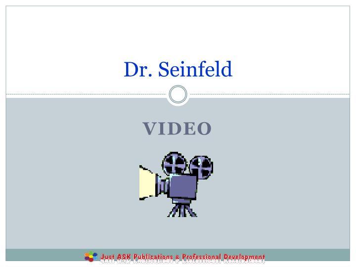 Dr. Seinfeld