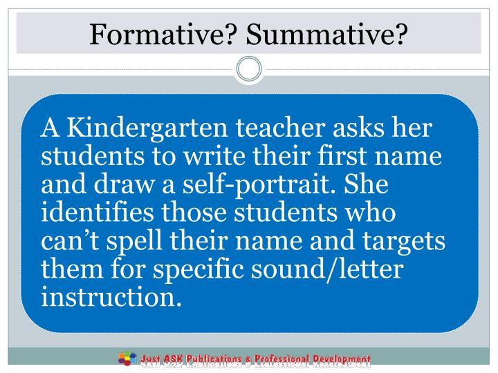 Formative? Summative?