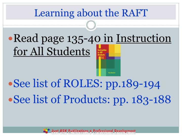 Learning about the RAFT