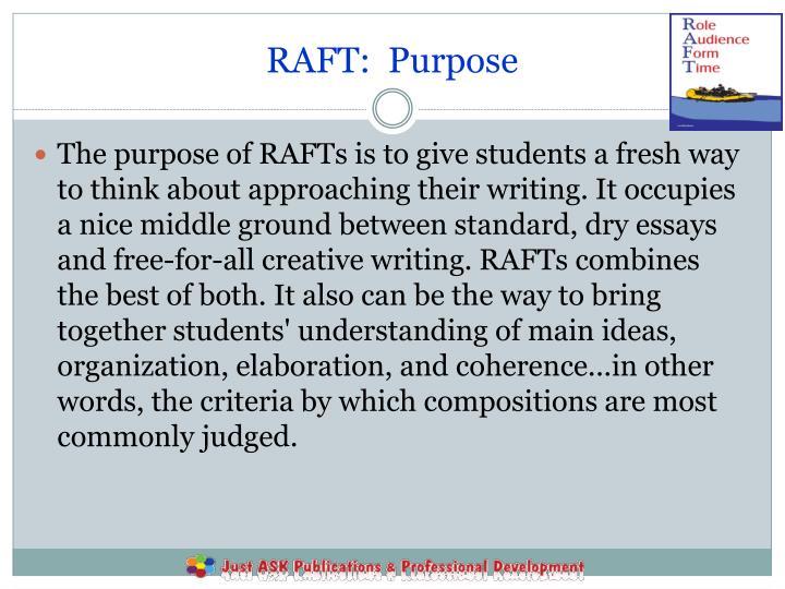 RAFT:  Purpose