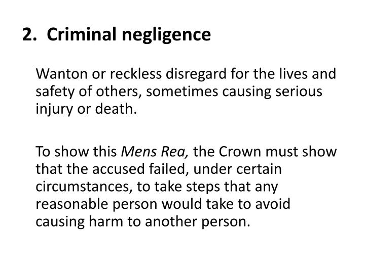 2.  Criminal negligence