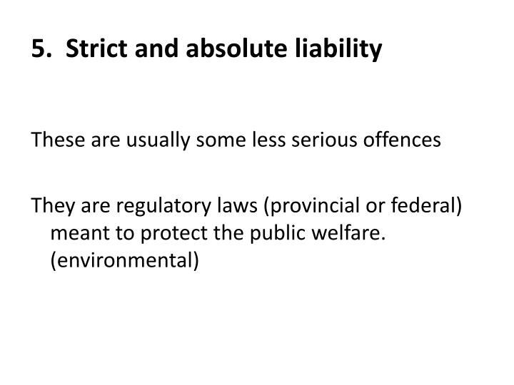 5.  Strict and absolute liability