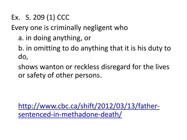 Ex.   S. 209 (1) CCC