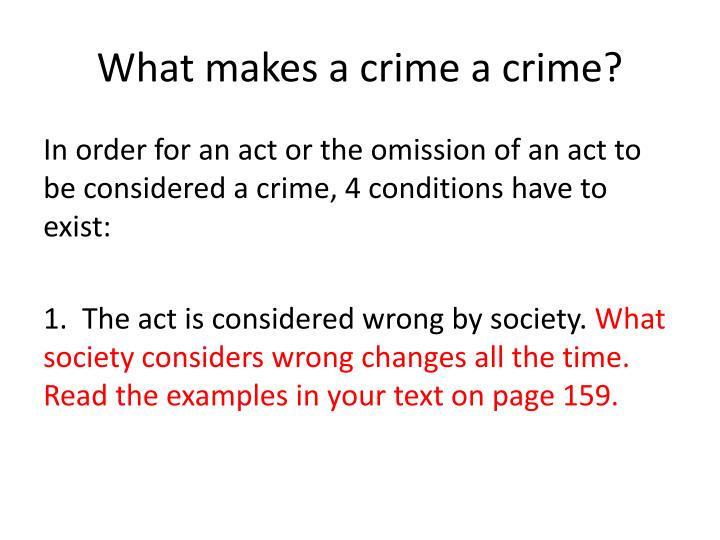 What makes a crime a crime?