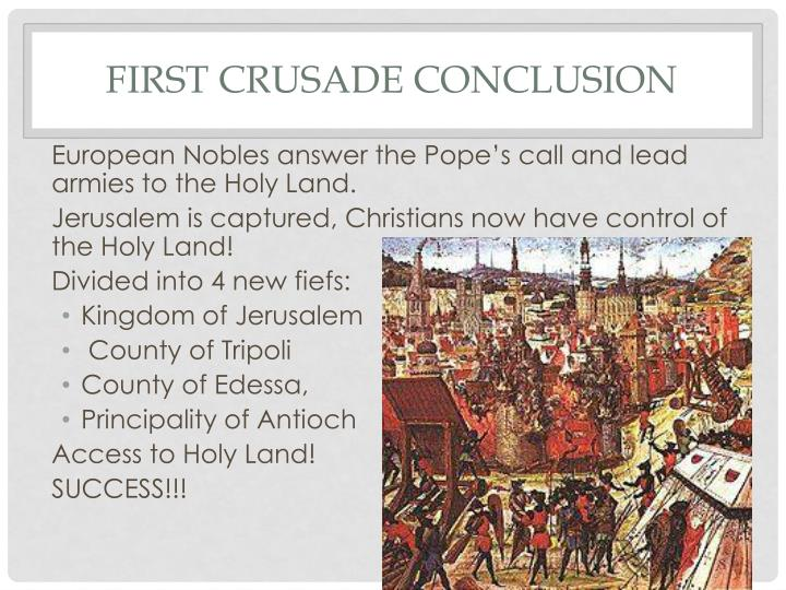 First Crusade Conclusion
