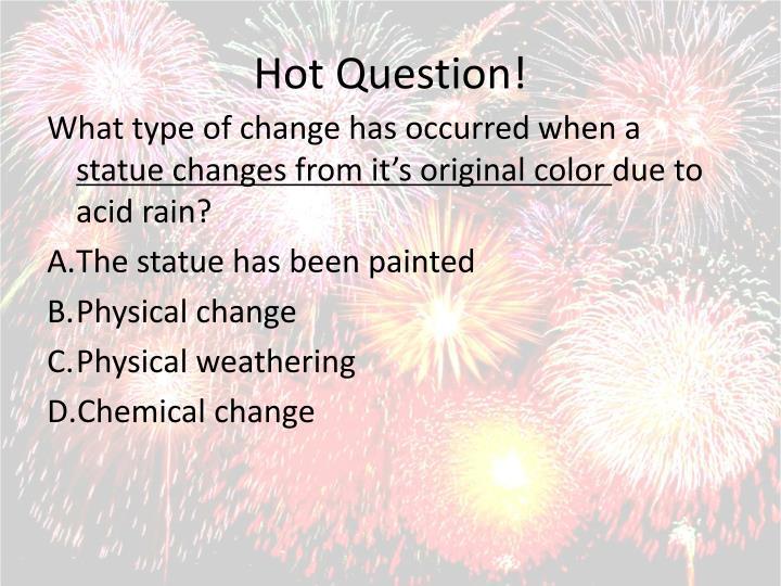Hot Question!