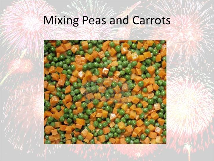 Mixing Peas and Carrots