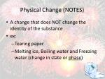 physical change notes