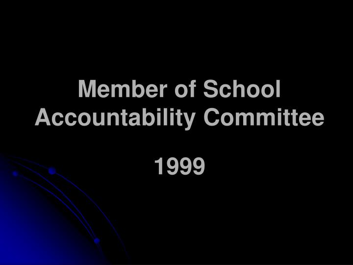 Member of School Accountability Committee