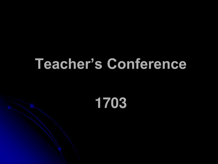 Teacher's Conference