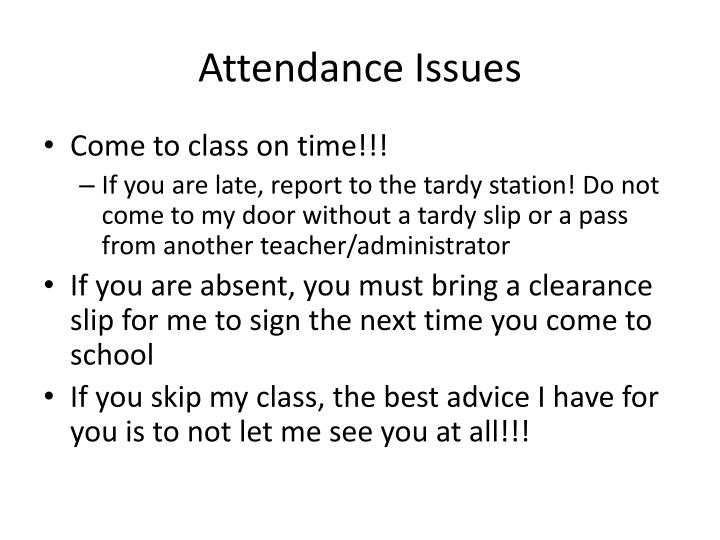 Attendance Issues