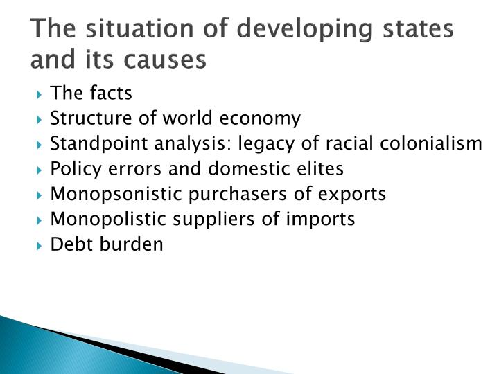 The situation of developing states and its causes