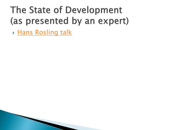 The State of Development