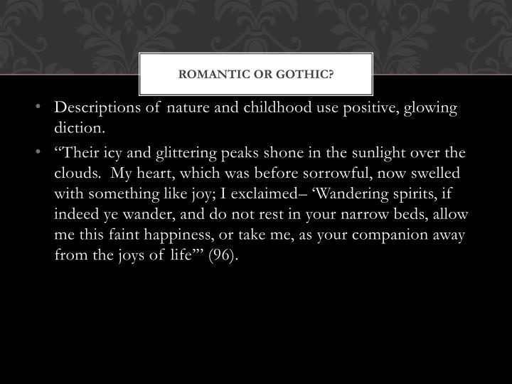 Romantic or Gothic?