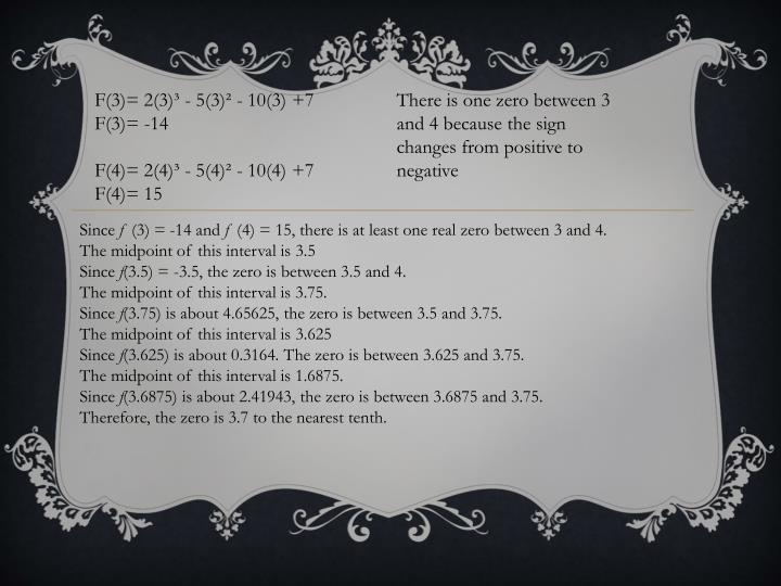 F(3)= 2(3)³ - 5(3)² - 10(3) +7