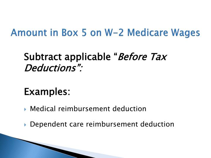 Amount in Box 5 on W-2 Medicare Wages