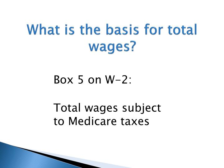 What is the basis for total wages