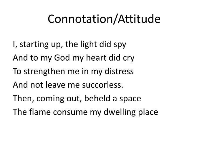 Connotation/Attitude