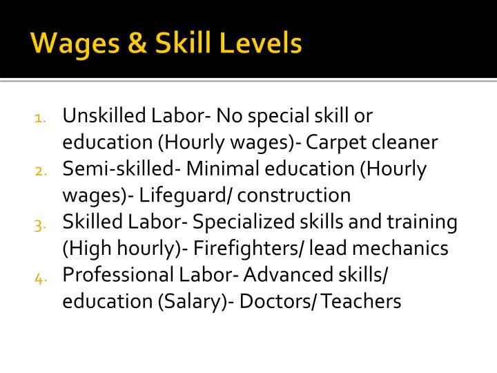 Wages & Skill Levels