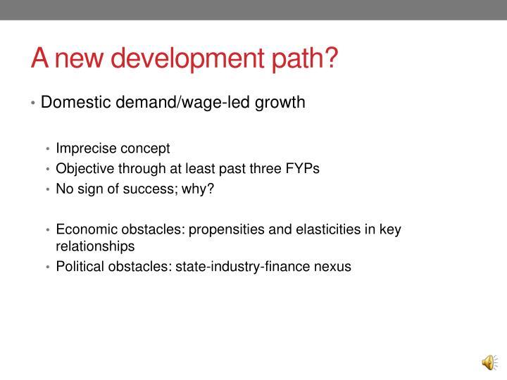 A new development path?