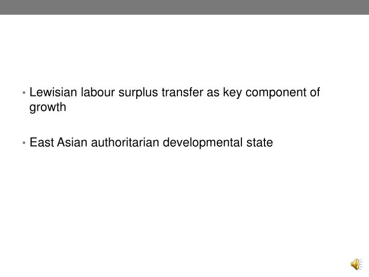 Lewisian labour surplus transfer as key component of growth