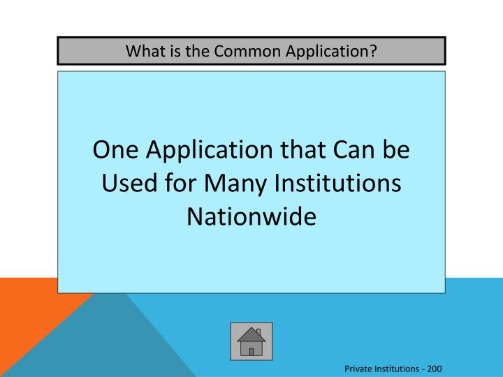 What is the Common Application?