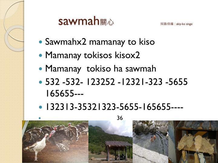 sawmah