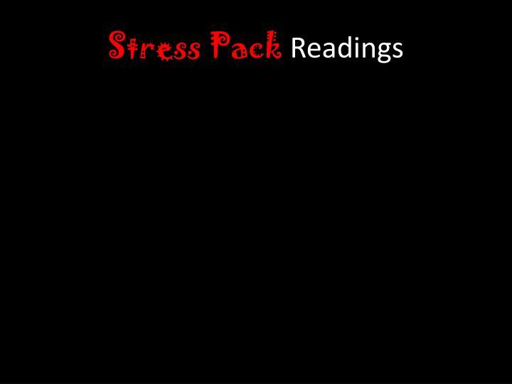 Stress Pack
