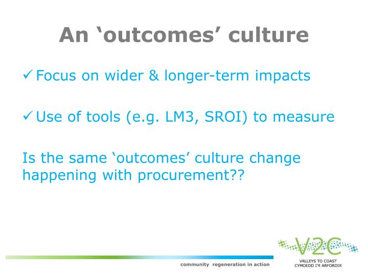 An 'outcomes' culture