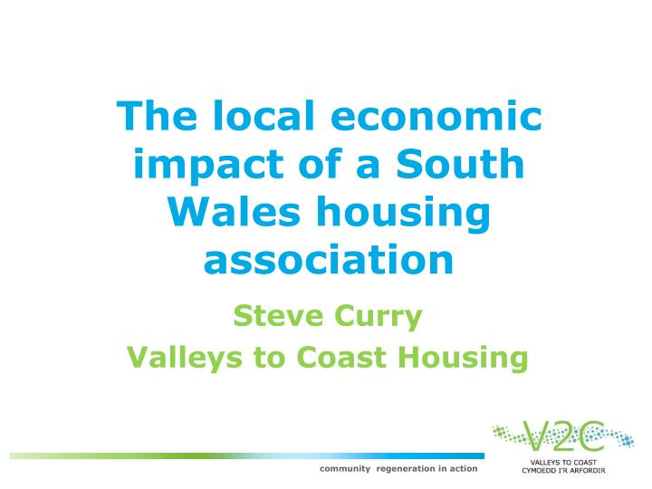 The local economic impact of a South Wales housing association