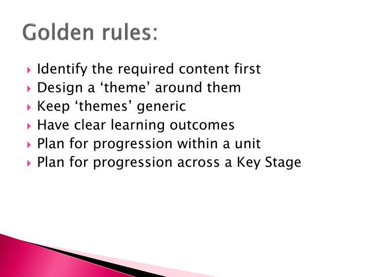 Golden rules: