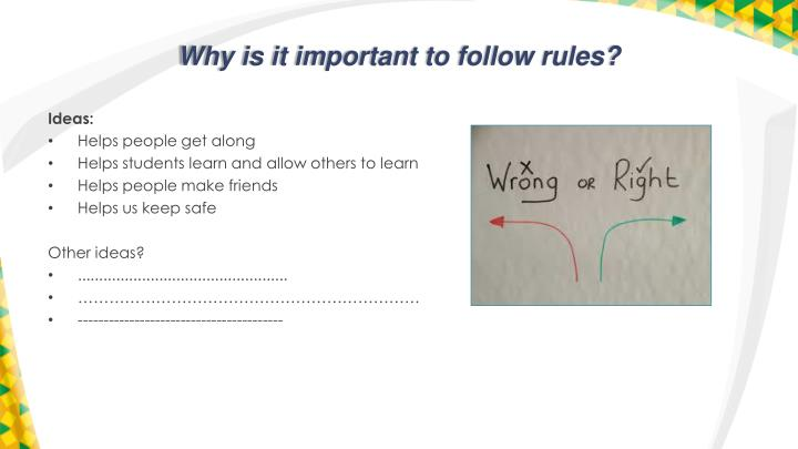 Why is it important to follow rules?