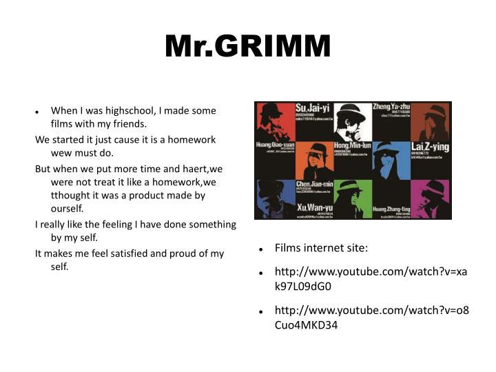 Mr.GRIMM