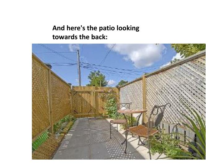 And here's the patio looking towards the back: