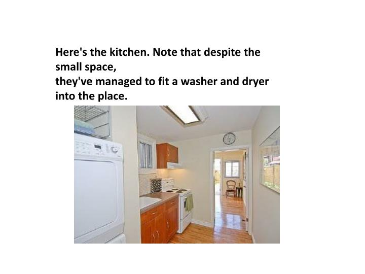 Here's the kitchen. Note that despite the small space,
