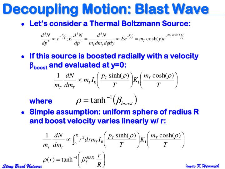 Decoupling Motion: Blast Wave