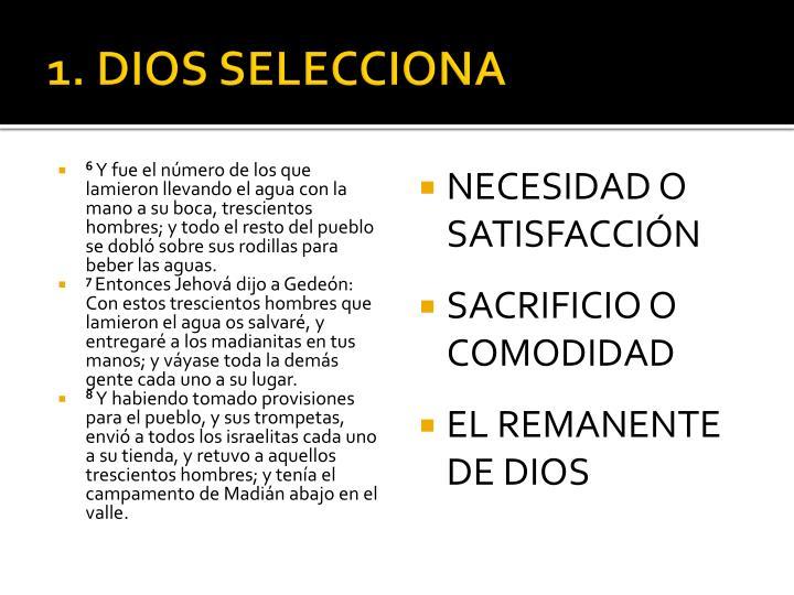 1. DIOS SELECCIONA