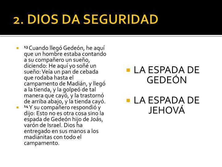 2. DIOS DA SEGURIDAD