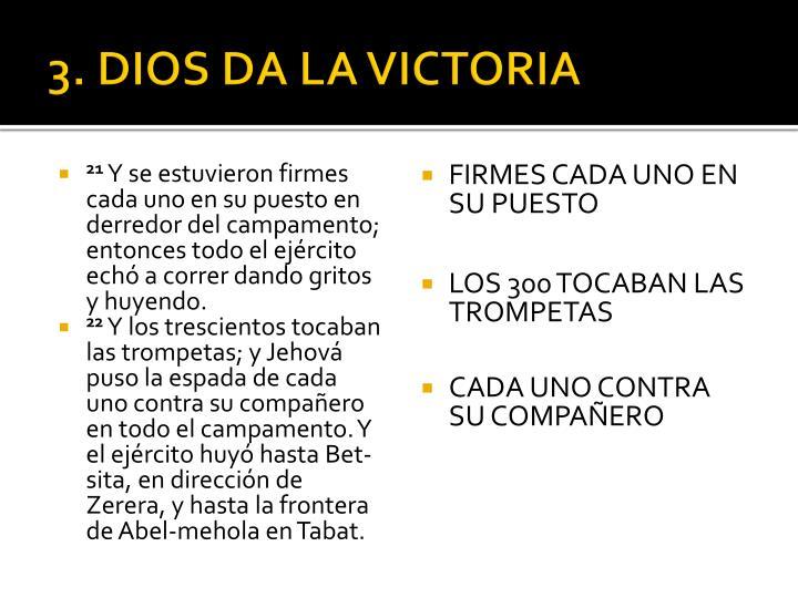 3. DIOS DA LA VICTORIA