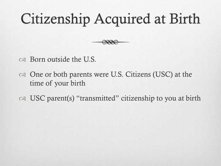 Citizenship acquired at birth