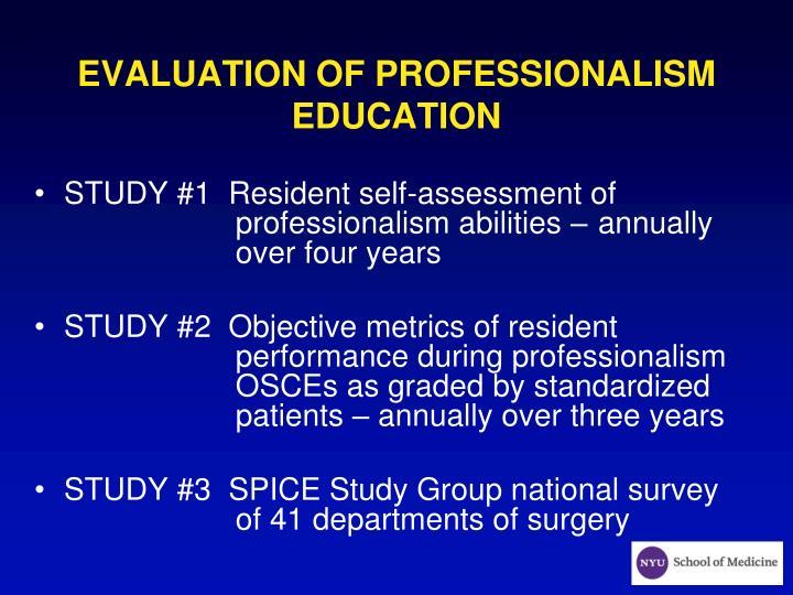 EVALUATION OF PROFESSIONALISM EDUCATION