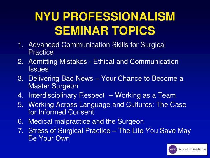 NYU PROFESSIONALISM SEMINAR TOPICS